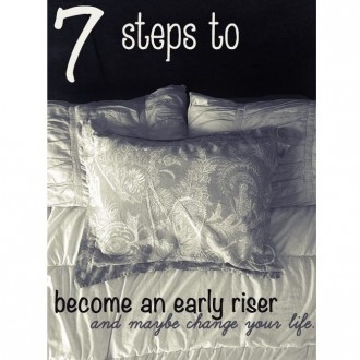 Life Tip: 7 Steps to become an early riser